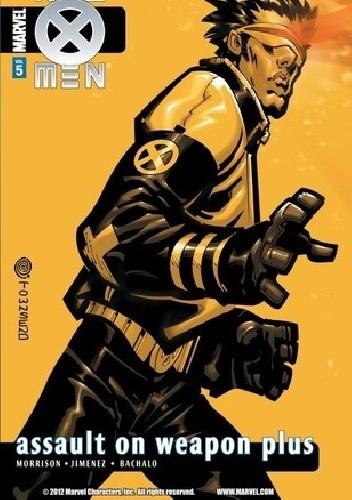 Okładka książki New X-Men, Vol. 5: Assault on Weapon Plus