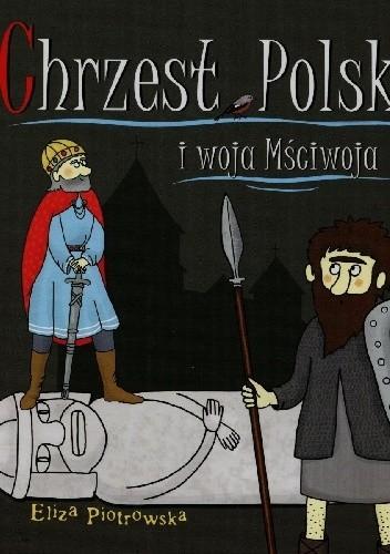 Okładka książki Chrzest Polski i woja Mściwoja