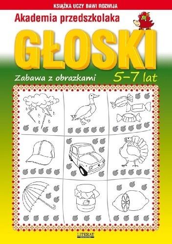 Okładka książki Głoski. Zabawa z obrazkami. 5-7 lat. Akademia przedszkolaka