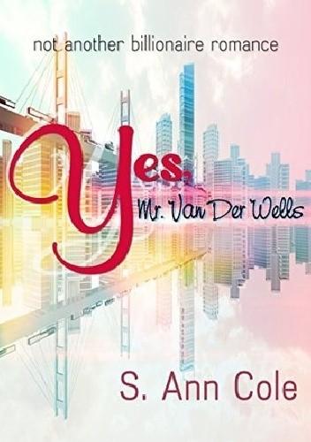 Okładka książki Yes, Mr. Van Der Wells