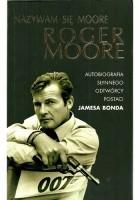 Nazywam się Moore, Roger Moore