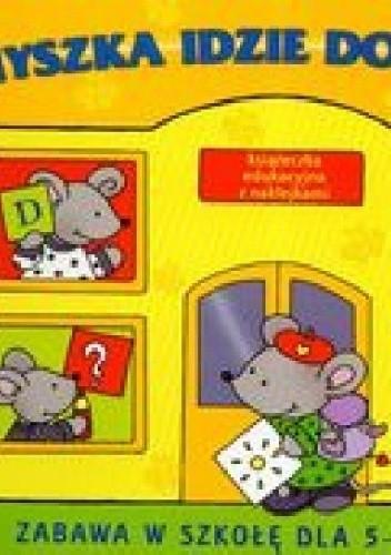 Okładka książki Myszka idzie do szkoły