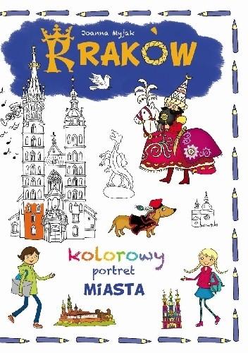 Okładka książki Kraków. Kolorowy portret miasta