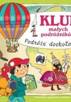 Klub małych podróżników. Podróże dookoła Polski