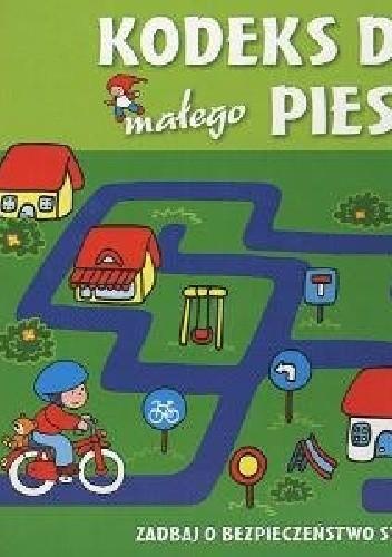 Okładka książki Kodeks drogowy małego pieszego
