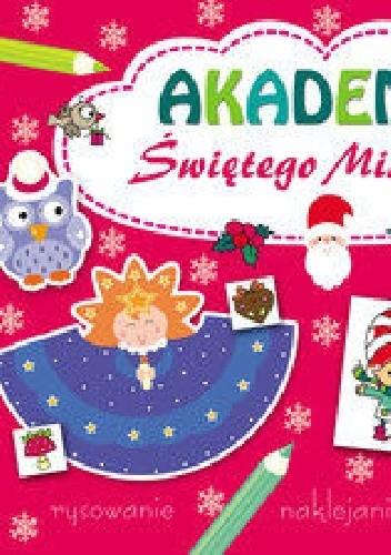 Okładka książki Akademia Świętego Mikołaja