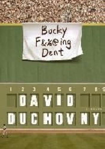 Okładka książki Bucky F*cking Dent