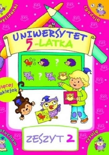 Okładka książki Uniwersytet 5-latka. Zeszyt 2