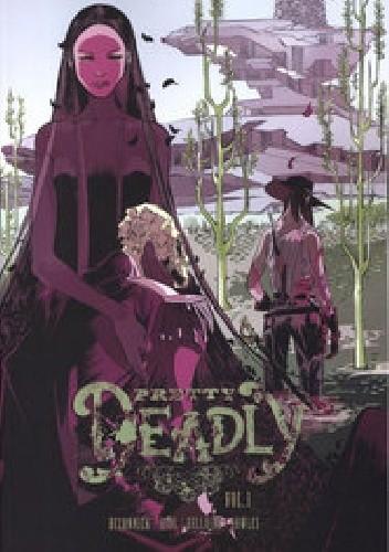 Okładka książki Pretty Deadly Vol 1: The Shrike