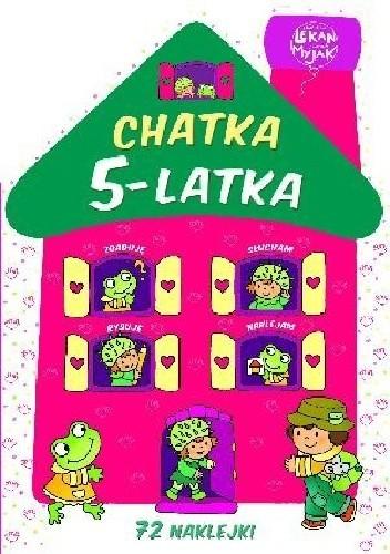 Okładka książki Chatka 5-latka