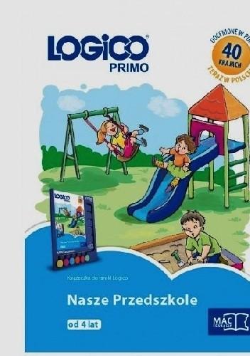 Okładka książki Logico Primo. Nasze przedszkole