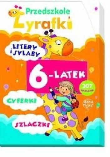 Okładka książki Przedszkole Żyrafki. 6-latek