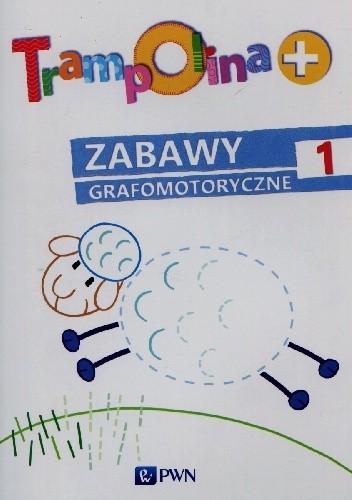 Okładka książki Trampolina + Zabawy grafomotoryczne 1