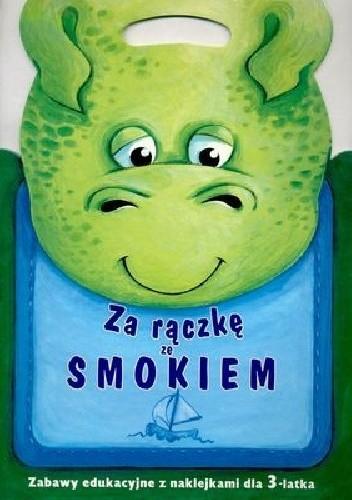 Okładka książki Za rączkę ze smokiem