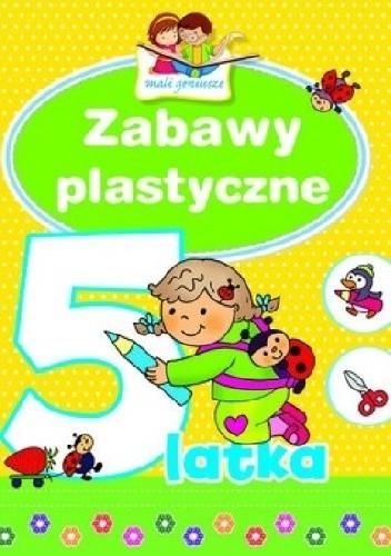 Okładka książki Zabawy plastyczne 5-latka