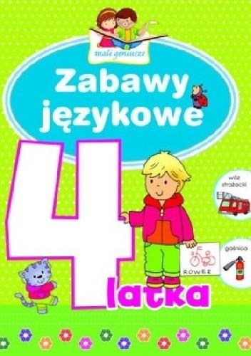 Okładka książki Zabawy językowe 4-latka. Mali geniusze