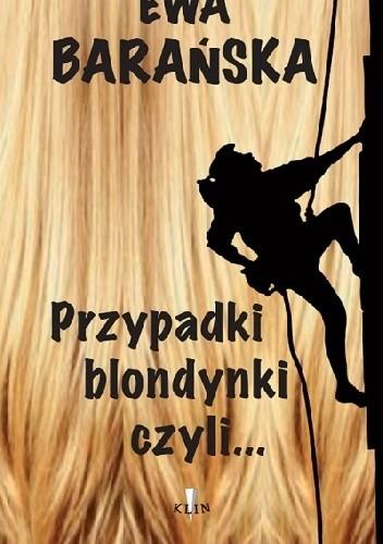 Okładka książki Przypadki blondynki czyli... defiladowy krok na podmokłym terenie