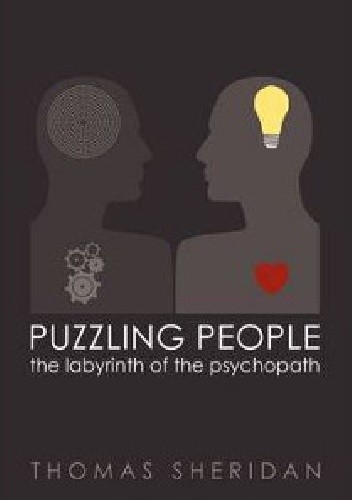 Okładka książki Puzzling People: The Labyrinth of the Psychopath