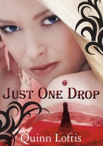 Okładka książki Just One Drop