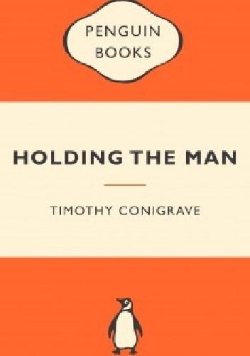 Okładka książki Holding the Man