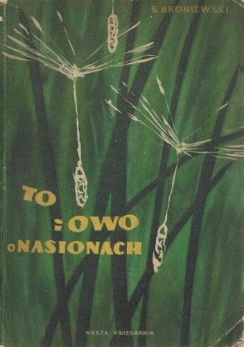 Okładka książki To i owo o nasionach