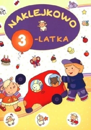 Okładka książki Naklejkowo 3-latka