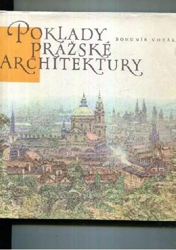 Okładka książki Poklady prazske architektury