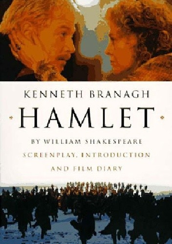 Okładka książki Hamlet Screenplay, Introduction and Film Diary