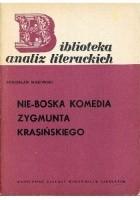 Nie-boska komedia Zygmunta Krasińskiego