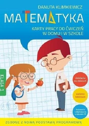 Okładka książki Matematyka. Karty pracy do ćwiczeń w domu i w szkole. Klasa 1