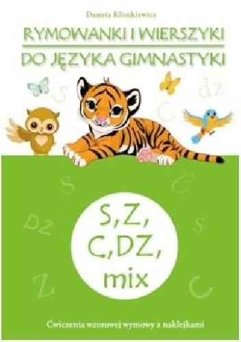 Okładka książki Rymowanki i wierszyki do języka gimnastyki. S, Z, C, DZ