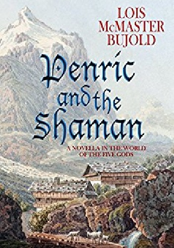 Okładka książki Penric and the Shaman