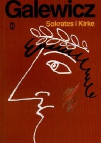 Okładka książki Sokrates i Kirke. Studia i sceny z etyki antycznej