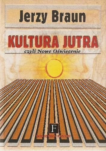 Okładka książki Kultura jutra czyli Nowe Oświecenie