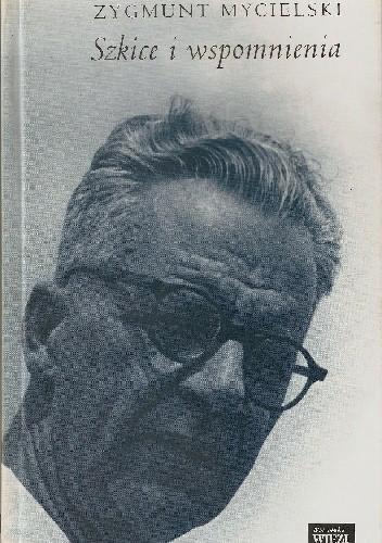 Okładka książki Szkice i wspomnienia