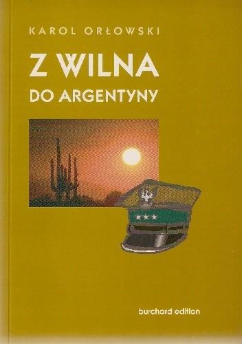 Okładka książki Z Wilna do Argentyny