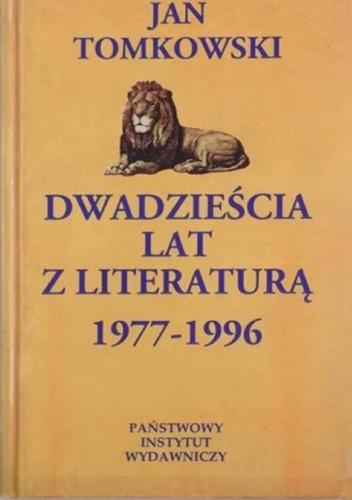 Okładka książki Dwadzieścia lat z literaturą 1977-1996