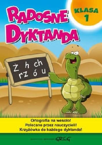 Okładka książki Radosne dyktanda. Klasa 1