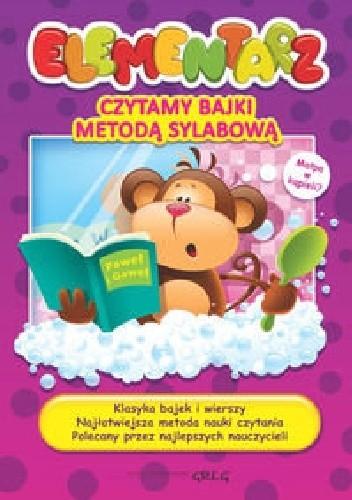 Okładka książki Elementarz. Czytamy bajki metodą sylabową