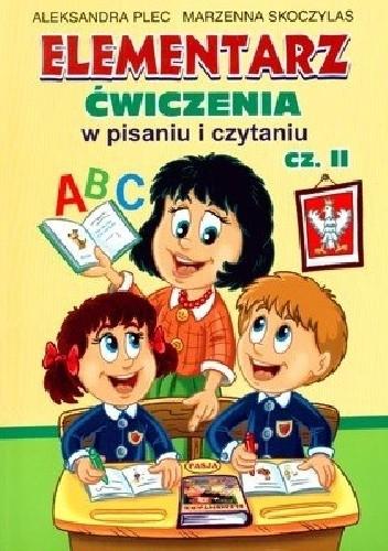 Okładka książki Elementarz. Ćwiczenia w pisaniu i czytaniu. Część 2