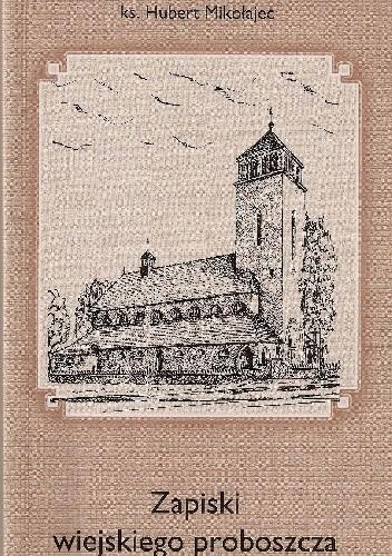 Okładka książki Zapiski wiejskiego proboszcza