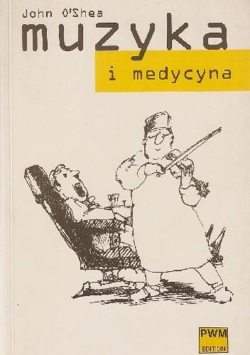 Okładka książki Muzyka i medycyna. Medyczne wizerunki wielkich kompozytorów
