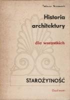 Historia architektury dla wszystkich. Starożytność