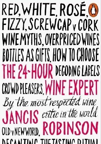 Okładka książki The 24-Hour Wine Expert