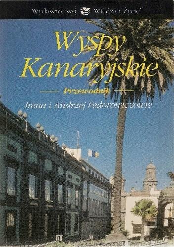 Okładka książki Wyspy Kanaryjskie. Przewodnik