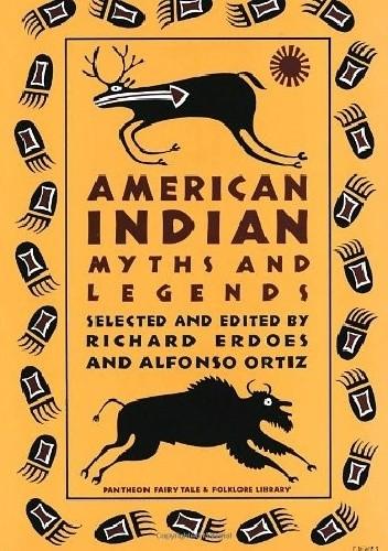 Okładka książki American Indian Myths and Legends