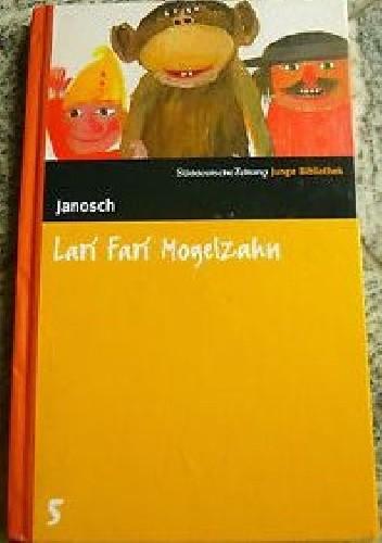 Okładka książki Lari Fari Mogelzahn. Abenteuer in der Spielzeugkiste