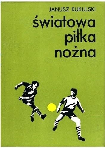 Okładka książki Światowa piłka nożna