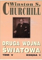 Druga wojna światowa. Tom V. Księga 1