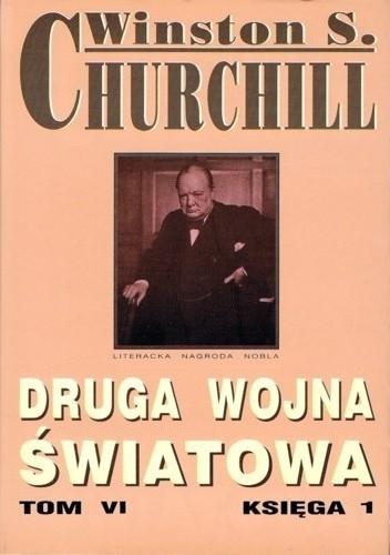 Okładka książki Druga wojna światowa. Tom VI. Księga 1
